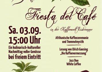Fiesta del Café – 03.09.2016 um 15:00 Uhr